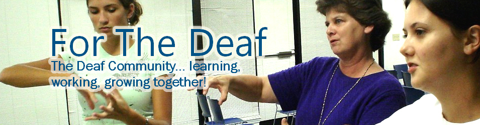 Encouragement and support for the deaf community